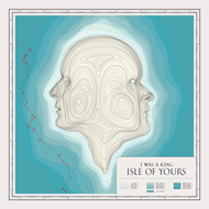 Isle Of Yours (VINYL - 180 gram)