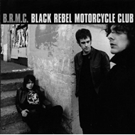 Black Rebel Motorcycle Club (VINYL - 180 gram)