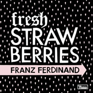 "Fresh Strawberries (VINYL - 7"")"