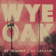 My Neighbor/ My Creator (VINYL)