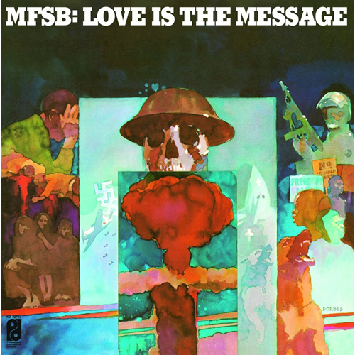 Love Is The Message (VINYL - 180 gram)