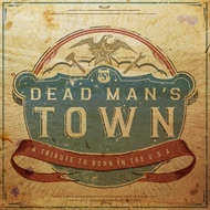 Dead Man's Town - A Tribute To Born In The U.S.A. (VINYL)