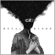 Royal Blood (VINYL)