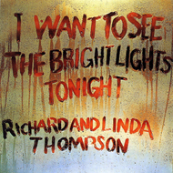 I Want To See The Bright Lights Tonight (VINYL - 180 gram + MP3)