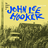 The Country Blues Of John Lee Hooker (VINYL)