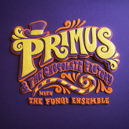 Primus & The Chocolate Factory With The Fungi Ensemble (VINYL)