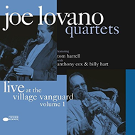 Joe Lovano Quartets Live At The Village Vanguard Vol. 1 (VINYL - 2LP - 180 gram + MP3)