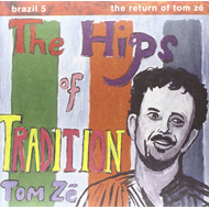 Brazil Classics 5 - The Hips Of Tradition (VINYL)