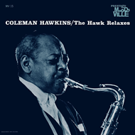 The Hawk Relaxes (VINYL + MP3)