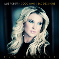 Good Wine & Bad Decisions (VINYL)