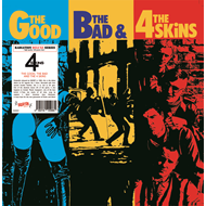 The Good, The Bad & The 4 Skins (VINYL - 180 gram)