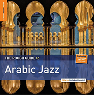 The Rough Guide To Arabic Jazz (VINYL - 180 gram)