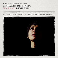 Gilles Peterson Presents Melanie De Biasio: No Deal Remixed (VINYL - 2LP)