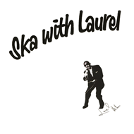 Ska With Laurel! (VINYL)