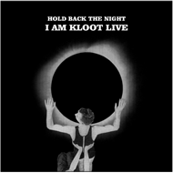 Hold Back The Night: I Am Kloot Live (VINYL - 2LP)
