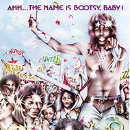 Ahh...The Name Is Bootsy, Baby! (VINYL - 180 gram)