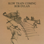 Slow Train Coming (VINYL - 180 gram)