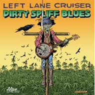 Dirty Spliff Blues (VINYL)