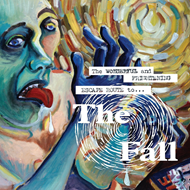 The Wonderful And Frightening Escape Route To The Fall (VINYL)