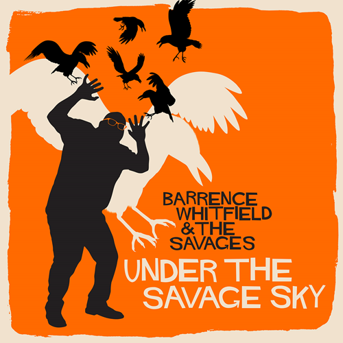 Under The Savage Sky (VINYL)
