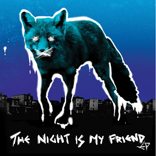 "The Night Is My Friend EP (VINYL - 12"")"