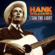 I Saw The Light: The Unreleased Recordings (VINYL - 180 gram)