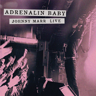 Adrenalin Baby - Johnny Marr Live (VINYL - 2LP)