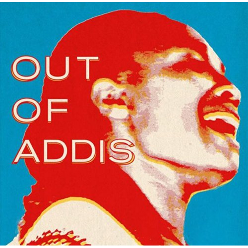 Out Of Addis (VINYL)