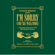 "I'm Sorry (You're Welcome) (VINYL - 7 x 7"")"