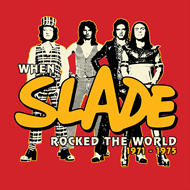 "When Slade Rocked The World 1971-1975 (VINYL - 4LP + 4 x 7"" + 2CD)"