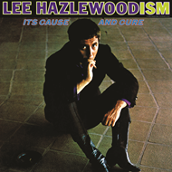 Lee Hazlewoodism: Its Cause And Cure (VINYL)