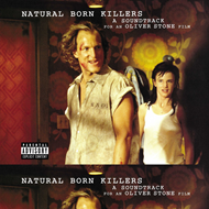 Natural Born Killers - A Soundtrack For An Oliver Stone Film (VINYL - 2LP)