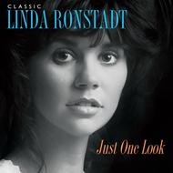 Just One Look: Classic Linda Ronstadt (VINYL - 3LP)