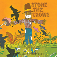 Stone The Crows (VINYL - 180 gram)