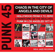 Punk 45: Chaos In The City Of Angels And Devils - Hollywood From X To Zero & Hardcore On The Beaches (VINYL - 2LP)