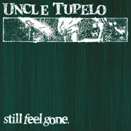 Still Feel Gone (VINYL - 180 gram)