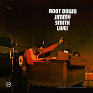 Root Down: Jimmy Smith Live! (VINYL)