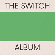 The Switch Album (VINYL)