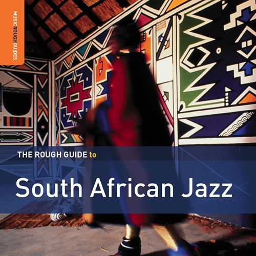 The Rough Guide To South African Jazz (Second Edition) (VINYL)