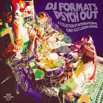 DJ Format's Psych Out - A Collection Of International Funky Fuzz Laiden Gems (VINYL - 2LP)