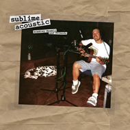 Sublime Acoustic: Bradley Nowell & Friends (VINYL - 180 gram)