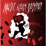 Music Must Destroy (VINYL - 2LP - Red)