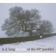 Hymns Of The 49th Parallel (VINYL)