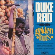 Duke Reid Golden Hits (VINYL)