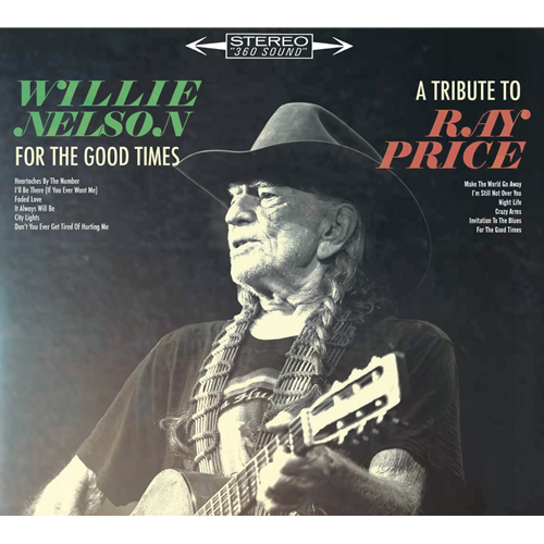 For The Good Times: A Tribute To Ray Price (VINYL)