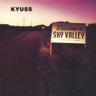 Welcome To Sky Valley (VINYL)