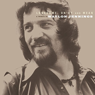 Lonesome, On'ry And Mean: A Tribute To Waylon Jennings (VINYL - 2LP)