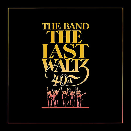 The Last Waltz - Limited 40th Anniversary Edition (VINYL - 6LP - 180 gram)