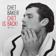 Chet Is Back! (VINYL - 180 gram)