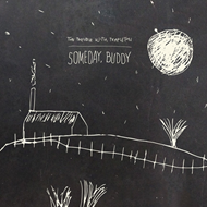 Someday, Buddy (VINYL)